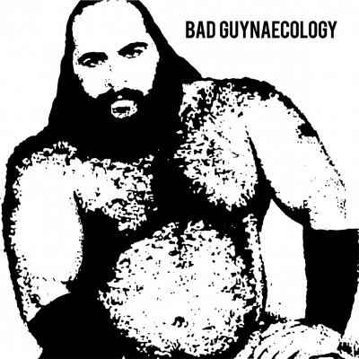 Bad-Guys-Bad-Guynaecology-01
